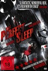 The perfect Sleep *** Thriller ***