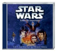 Star Wars; Erben des Imperiums; Wächter des Mount Tantiss CD
