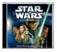 Star Wars; Erben des Imperiums; Das Imperium greift an CD