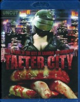 Taeter City - UNCUT - Blu Ray