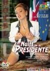 Marc Dorcel: Les Nuits de la Presidente - Laure Sainclair