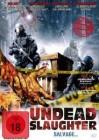 3x Undead Slaughter - DVD UNCUT
