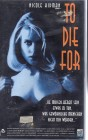 To Die For (25202)