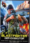 X-RATED - BLASTFIGHTER - DER EXEKUTOR - BAVA