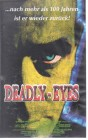 Deadly Eyes (25236)