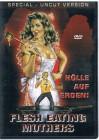 Flesh Eating Mothers - Splatter-Parodie - DVD