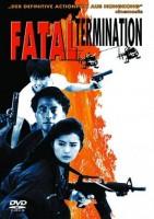 Fatal Termination - Moon Lee, Simon Yam, Ray Lui, Robin Shou