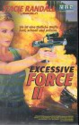 Excessive Force 2 (25311)