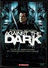 Against the Dark - Steven Seagal, Linden Asbhy, Keith David