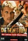 Detention - Die Lektion heißt Überleben! - Dolph Lundgren
