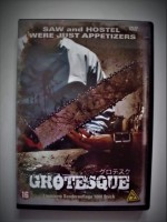 GROTESQUE - UNRATED - SCHOCKER  ( Brutal unbarmherzig)