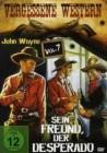 25 x Vergessene Western Vol. 7: Sein Freund, der Desperado