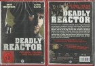 Deadly Reactor (6902555213, NEU, OVP)