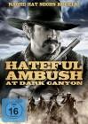 Hateful Ambush at Dark Canyon (DVD)