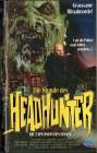 (VHS) Die Stunde des Headhunter - Die Explosion des Bösen