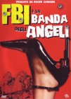 FBI e la banda degli angeli - Big Bad Mama (englisch, DVD)