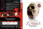 LOST WAY OF THE ZOMBIES + Bonusfilm - 2-Disc Uncut Edition