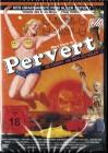 Pervert! - DVD - Best Entertainment