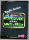 Leben und Tod einer Pornobande + Made In Serbia Serbian Film
