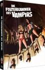 Die Folterkammer des Vampirs * Mediabook A