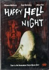 HAPPY HELL NIGHT - UNCUT