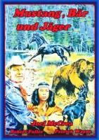MUSTANG; BÄR UND JÄGER  Western  1976
