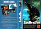 (VHS) RawHeadRex - Er ist das Grauen! - Große Box