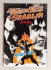 Die tödlichen Fäuste der Shaolin