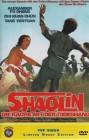 Shaolin - Die Rache Mit Der Todeshand ( Uncut )