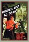 MORGEN BIST DU DRAN   Western   1959