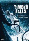 Timber Falls (Uncut)