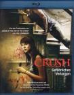 CRUSH Gefährliches Verlangen - Blu-ray Top Stalking Thriller