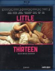 LITTLE THIRTEEN Blu-ray - klasse Teens Erotik Drama