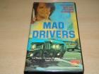 Mad Drivers - Vollgas bis die fetzen fliegen - USA -  VHS