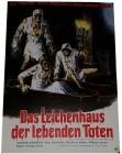 Das Leichenhaus der lebenden Toten - Poster 42x29,5 cm