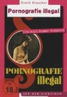 Erotik Classics -  Pornografie illegal -  DVD