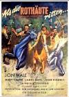 ALS DIE ROTHÄUTE RITTEN  Western  1951