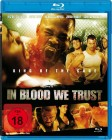 In Blood We Trust [Blu-ray] OVP