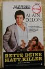 Rette deine Haut, Killer VHS Alain Delon