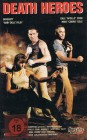 VHS-KASSETTE - Death Heroes - Bridgett Riley & Dale Cook