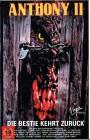 (VHS) Anthony II - Die Bestie kehrt zurück - uncut Version