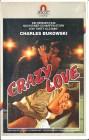 (VHS) Crazy Love - Liebe ist ein Höllenhund -uncut Version