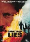 Shattered Lies  (Neuware)  [DVD]