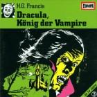 DRACULA, KÖNIG DER VAMPIRE - H.G. FRANCIS - HÖRSPIEL