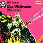DAS WELTRAUM-MONSTER - H.G. FRANCIS - HÖRSPIEL - EUROPA