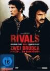 Rivals - Ungleiche Brüder  (Neuware)
