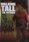 Walking Tall - The Payback  (Neuware)