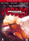 Voodo Passion - Der Ruf der blonden Göttin - VIP Schweiz - O