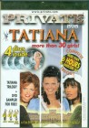 PRIVATE - TATIANA COMPLETE TRILOGY Tania Russof 4 discs