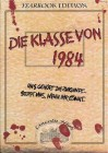 Die Klasse von 1984  (Yearbook Edition) (Neuware)